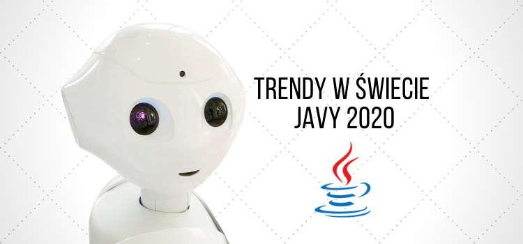 Trendy w świecie Javy 2020