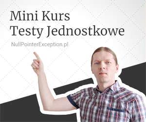 Mini kurs testy jednostkowe
