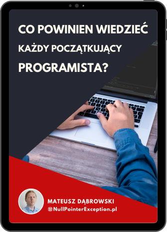 Co powinien wiedzieć każdy początkujący programista?