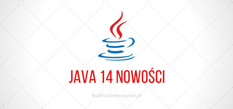 Java 14 nowości