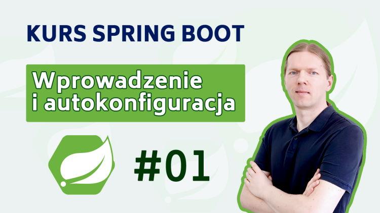 Kurs Spring Boot - Rest API, Spring Data, Spring Security, Spring Cache