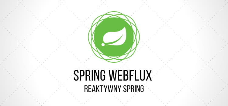 Spring Webflux Reaktywny Spring