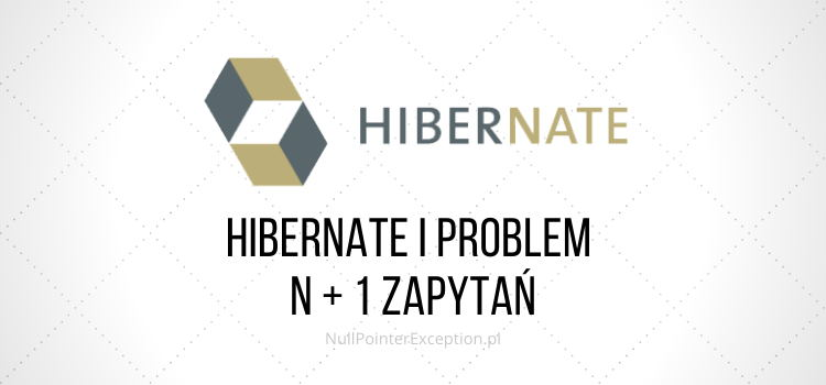 n+1 problem w Hibernate
