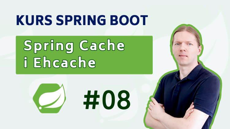 Spring Cache - jak skonfigurować cache w springu